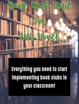 Book Club Unit for ANY Novel