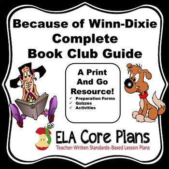 Literature Circle/Book Club Unit for Because of Winn Dixie