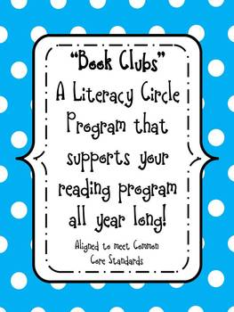"""Book Clubs"" A Literature Circle Program-supports your rea"