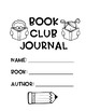 Book Clubs For Any Genre: Reading Response Journal and Gra