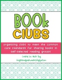 Book Clubs/Literature Circles for the Common Core