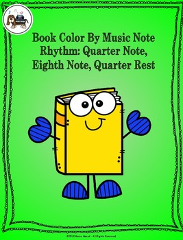 Book Color By Music Note Rhythm Coloring - Quarter Note/Rest, Eighth Notes