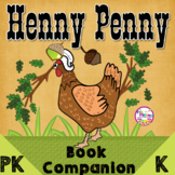 Book Companion Henny Penny Activities | Preschool and Kindergarten (PK-K)