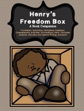 Book Companion: Henry's Freedom Box- A True Story from the Underground Railroad
