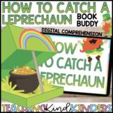 Book Companion How to Catch a Leprechaun Digital Google Slides Comprehension SLP