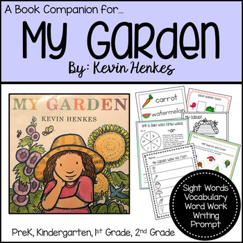 Book Companion My Garden by Kevin Henkes