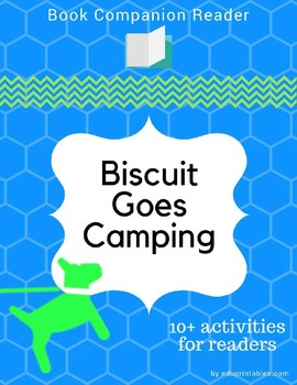 Book Companion Reader for the book Biscuit Goes Camping