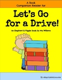 Book Companion Reader for the book Let's Go for a Drive!