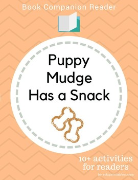 Book Companion Reader for the book Puppy Mudge Has a Snack