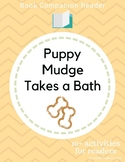 Book Companion Reader for the book Puppy Mudge Takes a Bath