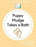 Book Companion Reader for the book Puppy Mudge Takes a Bath