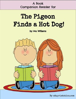 Book Companion Reader for the book The Pigeon Finds a Hot Dog!