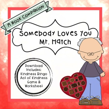 Book Companion- Somebody Loves You Mr. Hatch