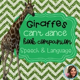 Book Companion Speech and Language Therapy | Giraffes Can't Dance