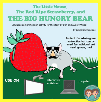 Book Companion:The Little Mouse,The Red Ripe Strawberry, and The Big Hungry Bear