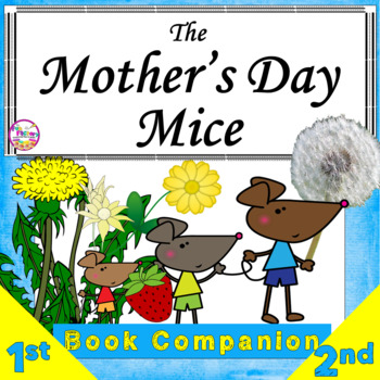 Book Companion  The Mothers Day Mice by Jan Brett 1st and 2nd Differentiated