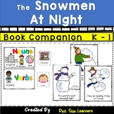 The Snowmen at Night Book Activities Grades K-1