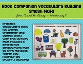 "Book Companion Vocabulary Building Smash Mats for ""Earth Day – Hooray!"""