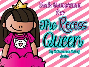 Book Companion and ELA resources for The Recess Queen
