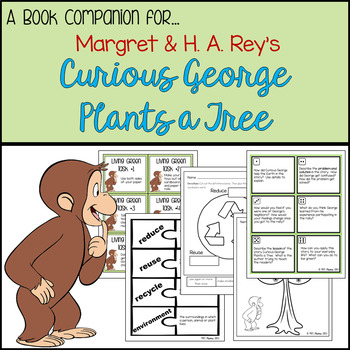 Book Companion for Curious George Plants a Tree Grades 1 - 3