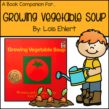 Book Companion for Growing Vegetable Soup by Lois Ehlert