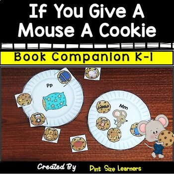 If You Give a Mouse a Cookie | Book Based Activities | K and 1