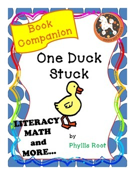 Book Companion for One Duck Stuck, Literacy, Math and More...