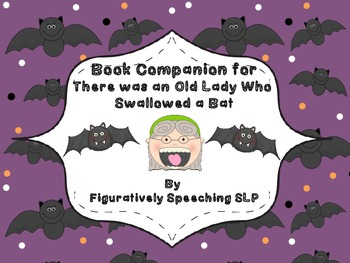 Book Companion for There Was an Old Lady Who Swallowed A Bat