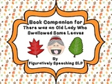 Book Companion for There Was an Old Lady Who Swallowed Some Leaves