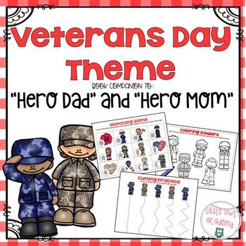 "Book Companion to ""Hero Dad"" and ""Hero Mom"" Veterans Day Theme"