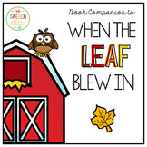When the Leaf Blew In: Speech and Language Book Companion