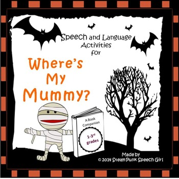 "Book Companion to ""Where's My Mummy?"" by Carolyn Crimi"