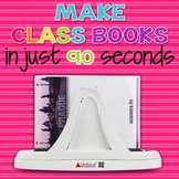 90 Second Book Creator! Easily Create Class Books!