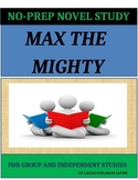 Max the Mighty by Rodman Philbrick - No-Prep Novel Study