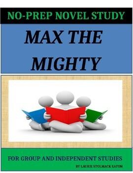 Max the Mighty Novel Study Lesson Plans - Rodman Philbrick