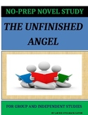 The Unfinished Angel Novel Study Lesson Plans - Sharon Creech