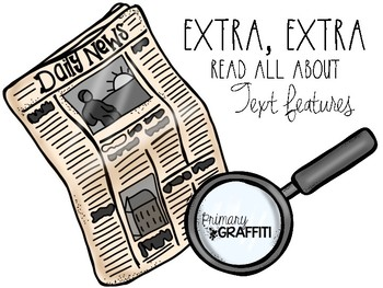 Extra, Extra All About Text Features {Freebie}