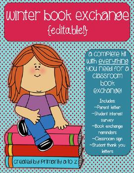 EDITABLE Book Exchange {Parent Letters, Interest Surveys & MORE!}