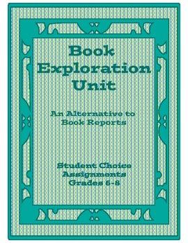 Book Exploration Unit: A Book Report Alternative