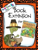 Franklin's Thanksgiving Book Extension K-2