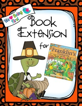 Franklin's Thanksgiving Book Extension K-2