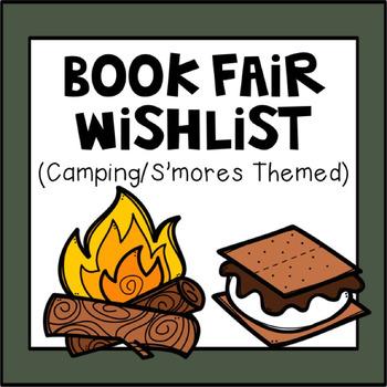 Book Fair Wishlist Camping/S'mores Theme 2017