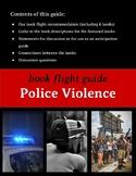 Book Flight (Read Alike) Guide: Police Violence