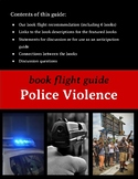 Book Flight (Read Alike) Guide: Police Violence (includes