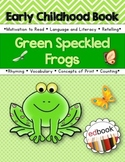 Early Childhood Book {Green and Speckled Frogs}