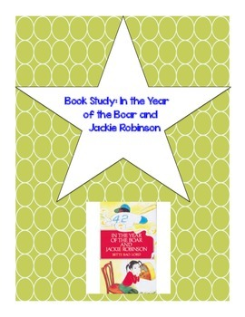 Book Guide for The Year of the Boar and Jackie Robinon