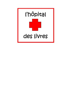Book Hospital FRENCH sign - l'hôpital des livres