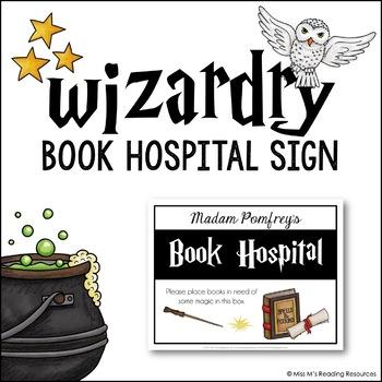 Book Hospital Poster {Harry Potter Theme} FREEBIE