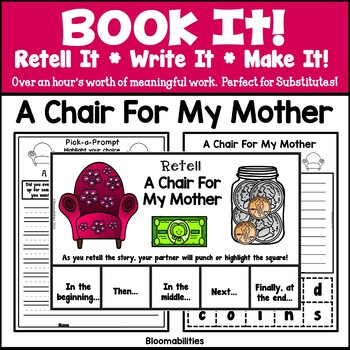 Book It: Retell It, Write It, Make It! (A Chair for My Mother)