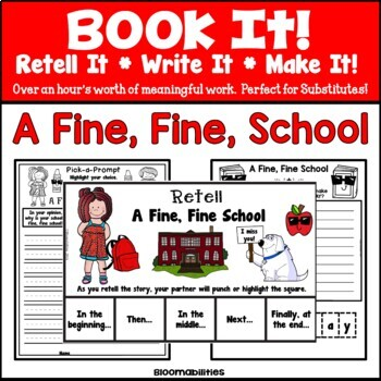 Book It: Retell It, Write It, Make It! (A Fine, Fine School)